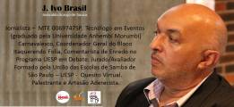 Atual Carnavalesco da Escola de Samba Boêmios da Vila - SP.